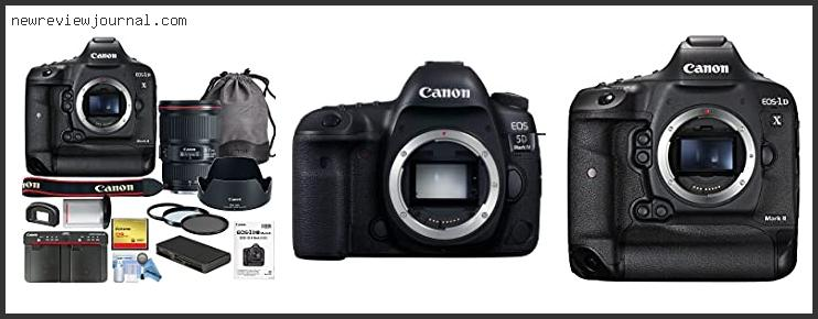 Deals For Canon 1d Mk Iv Reviews With Expert Recommendation