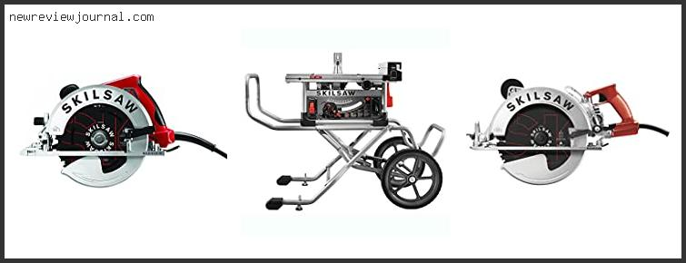 Top Best Skilsaw Spt99-12 Reviews For You