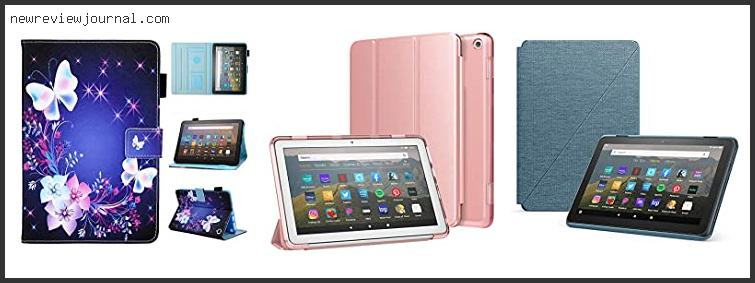 Deals For Best Case For Kindle Fire 8 In [2021]