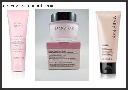 Best #10 – Mary Kay Timewise Moisturizer Review Based On Customer Ratings