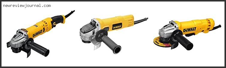 Top #10 Dewalt Dwe402 4-1/2-inch 11-amp Paddle Switch Angle Grinder Based On Customer Ratings