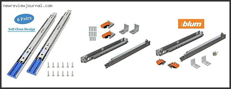Guide For Soft Close Drawer Slide Reviews With Products List