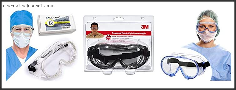 Best Chemical Safety Goggles