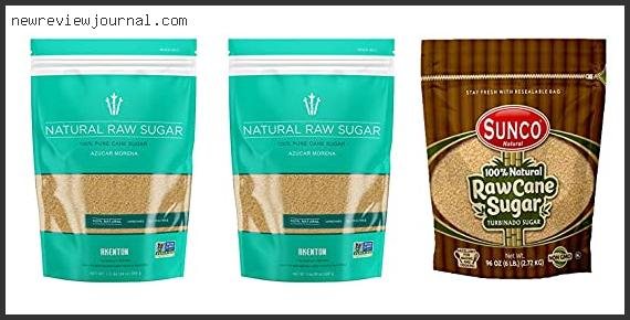 Buying Guide For Best Raw Cane Sugar Based On Scores