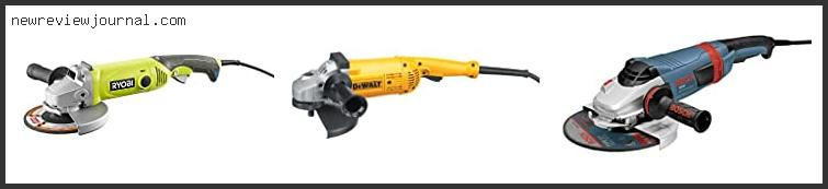 Top Best 7 Inch Angle Grinder Reviews With Expert Recommendation