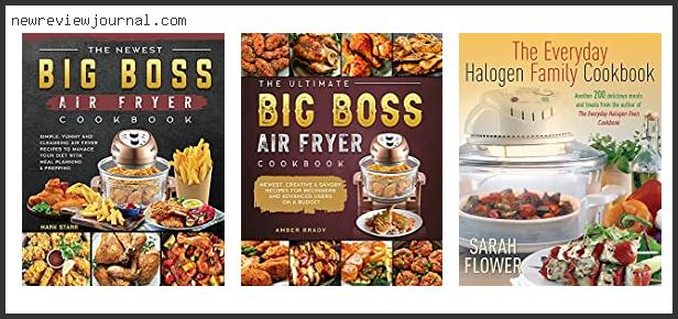Buying Guide For Big Boss Air Fryer Recipes In [2021]