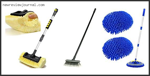 Buying Guide For Car Washing Brush With Handle Based On Scores