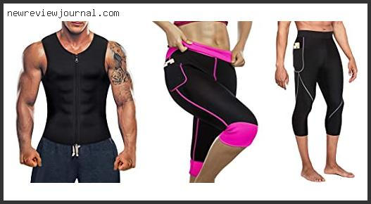 10 Best Sauna Suit Weight Loss Benefits With Expert Recommendation