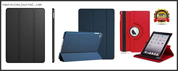 Top #10 Cheap Ipad Air 2 Cases Based On Scores
