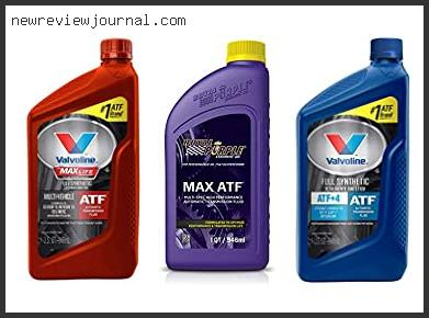 Top 10 Best Synthetic Automatic Transmission Fluid In [2020]