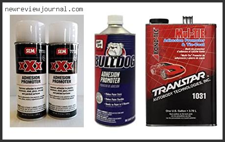Buying Guide For Best Adhesion Promoter Reviews With Products List