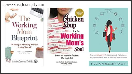 Deals For Best Books For Working Moms Reviews With Products List