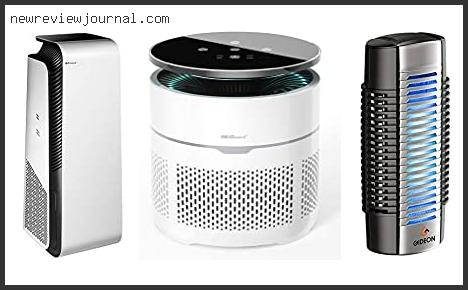 Buying Guide For Best Air Purifier For Bacteria And Viruses Based On Customer Ratings