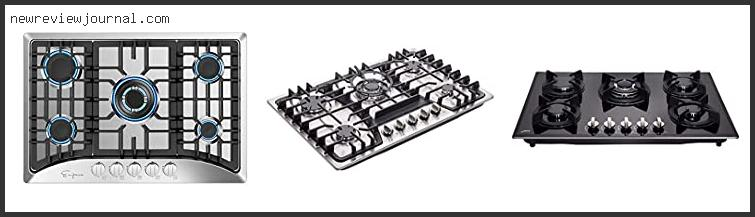 Guide For 5 Burner Cooktop Reviews With Scores
