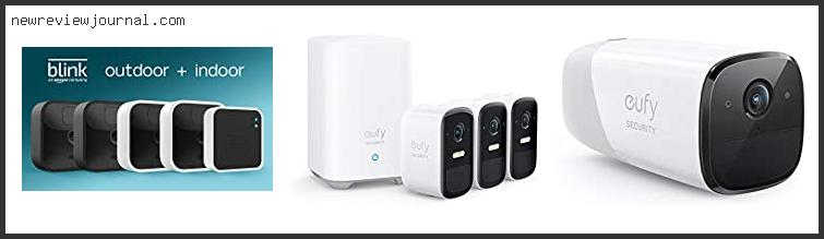 Top #10 Wireless Security Camera Battery Life – Available On Market