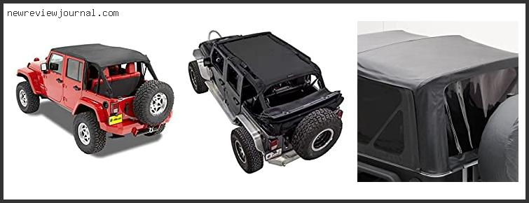 Guide For Jeep Wrangler Unlimited Bikini Top Combo Reviews With Scores