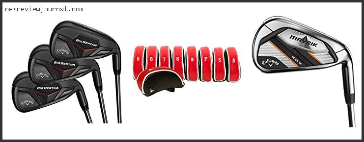 Deals For Callaway Big Bertha Iron Reviews With Scores