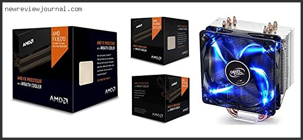 Deals For Best Cooler For Amd Fx 8350 – To Buy Online