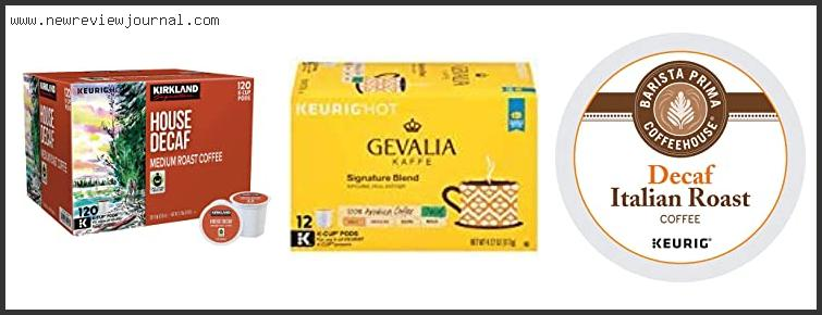 10 Best Tasting Decaf K-Cup Coffee