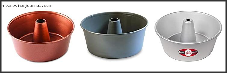 Top Best One Piece Angel Food Cake Pan Based On Customer Ratings
