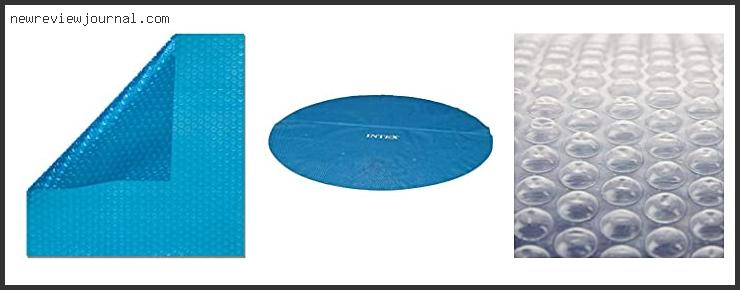 Buying Guide For 18 Ft Round Solar Pool Cover In [2021]