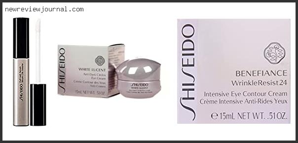 Best #10 – Shiseido White Lucent Anti Dark Circles Eye Cream Review – Available On Market