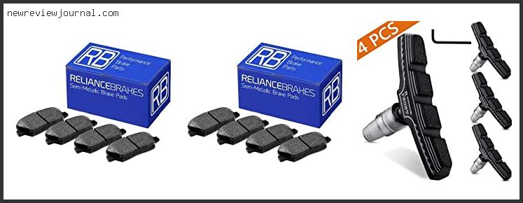Deals For Brake Pad Reviews Consumer Reports With Expert Recommendation