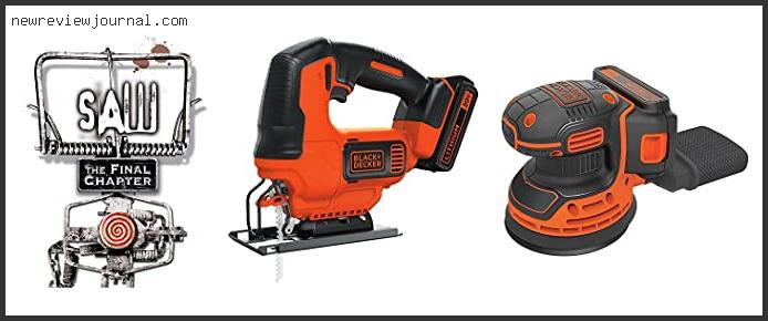 Deals For Black And Decker Orbital Jigsaw With Buying Guide