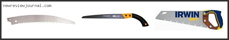 Top #10 15-inch Pruning Saw Reviews For You