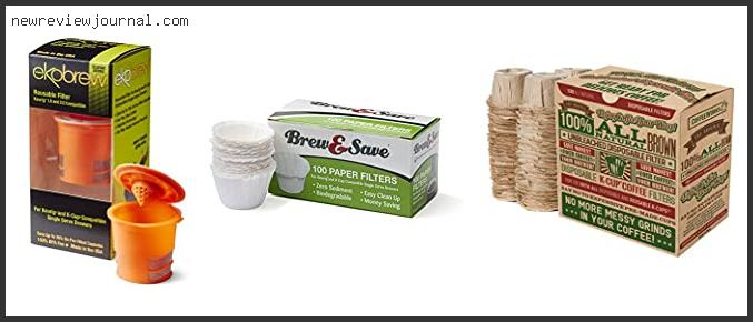 Best Deals For Brew Your Way Reusable Filter In [2021]