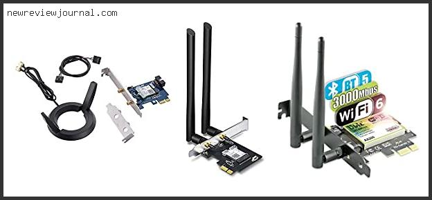 Top 10 Best Pci-e Wifi Card Based On Customer Ratings