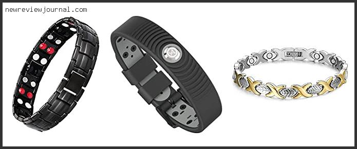 Top 10 Best Negative Ion Bracelet Reviews With Products List