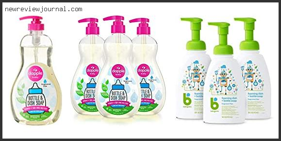 Buying Guide For Best Dish Soap For Baby Bottles Based On Customer Ratings