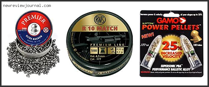 Best 177 Pellets For Accuracy