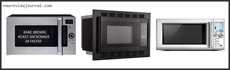 Top Best Built In Microwave Convection Oven
