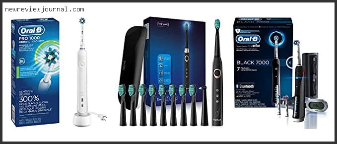 Top Best Oral B Plaque Remover Electric Toothbrush