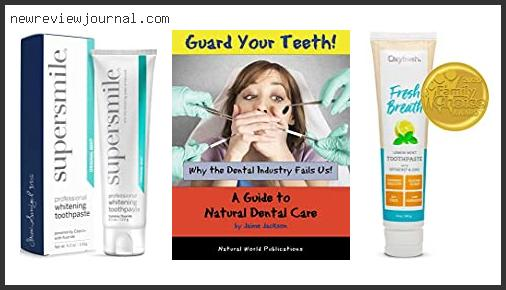 Deals For Best Toothpaste For Crowns Reviews For You