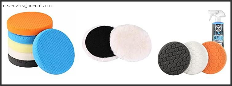 Top Best Buffing & Polishing Pads