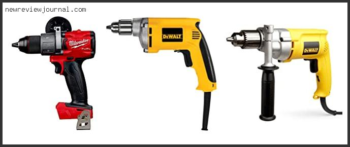 Best Corded Drill For Electricians
