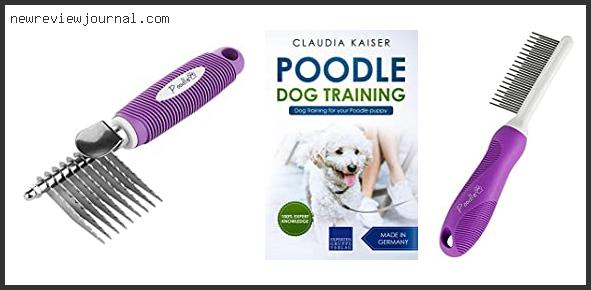 Buying Guide For Best Grooming Tools For Standard Poodles Reviews With Products List