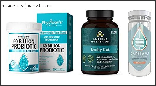 Top 10 Best Probiotic Strains For Leaky Gut In [2021]