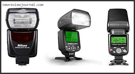 Best Flash For Nikon D750 For You