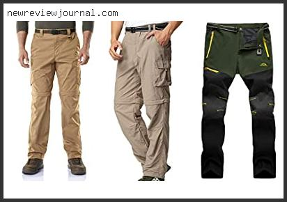 Best Men's Hiking Pants For Hot Weather