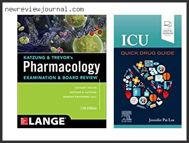 Top 10 Best Pharmacology Books For Pharmacists With Buying Guide