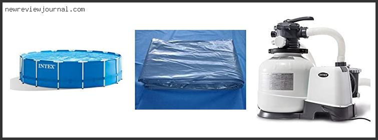 Guide For Intex Pool Cover 18 X 48 – Available On Market