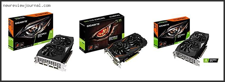 Top Best Gigabyte Geforce Gtx 1060 Windforce Oc 6gb Review – Available On Market