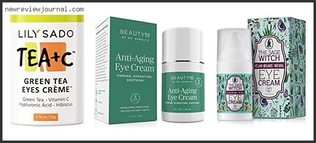 Deals For Best Cruelty Free Eye Cream For Dark Circles Based On Customer Ratings