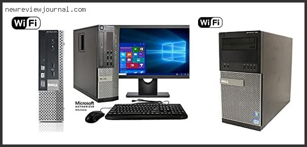 Best Dell Optiplex 990 I5 Review Based On User Rating