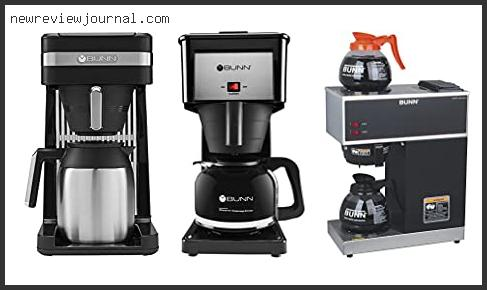 Deals For Best Bunn Coffee Maker For Home With Expert Recommendation