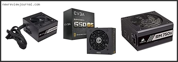Best #10 – Evga 650 Gq Review Based On User Rating